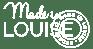 Made-Lousie